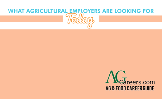 What Agricultural Employers are Looking for Today