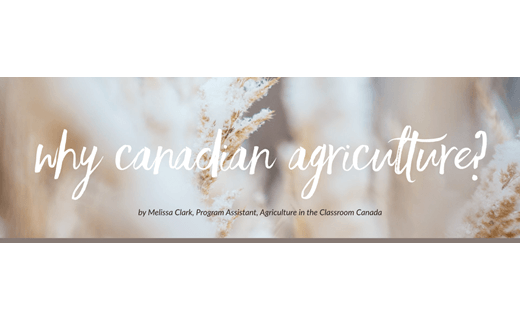 Why Canadian Agriculture?